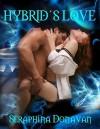 Hybrid's Love - Seraphina Donavan