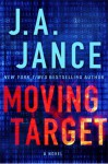Moving Target: A Novel (Ali Reynolds) - J.A. Jance