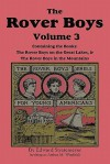 The Rover Boys, Volume 3: ... on the Great Lakes & ... in the Mountain - Arthur M. Winfield, Edward Stratemeyer, Stacy Burch