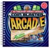 Coin Blasters: An Arcade Inside a Book - Karen Phillips, Michael Sherman
