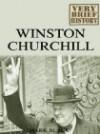 Winston Churchill A Very Brief History - Mark Black