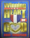 Winning the Heart of God - Robb Thompson