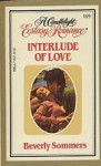 Interlude of Love - Beverly Sommers