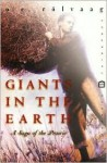 Giants in the Earth: A Saga of the Prairie - O. E. Rolvaag, O.E. Rølvaag
