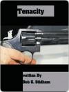 Tenacity - Bob Stidham