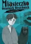 Miasteczko Ostatnich Westchnień - Grzegorz Gortat