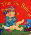 This Is the Baby (Melanie Kroupa Books) (Melanie Kroupa Books) - Candace Fleming, Maggie Smith