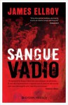 Sangue Vadio - James Ellroy