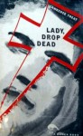 Lady, Drop Dead - Lawrence Treat