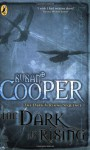 The Dark Is Rising (The Dark is Rising, #2) - Susan Cooper