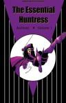 The Essential Huntress Archives, vol. 1 - Paul Levitz, Joe Staton, Bob Layton