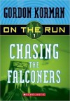 Chasing The Falconers (Series Of Unfortunate Events) - Gordon Korman