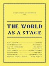 The World as a Stage - Catherine Wood, Jessica Morgan