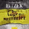 Der Augensammler - Sebastian Fitzek, Simon Jäger