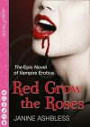 Red Grow the Roses - Janine Ashbless