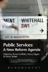 Public Services: A New Reform Agenda - Henry Kippin, Gerry Stoker, Simon Griffiths