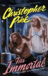 The Immortal (Mass Market) - Christopher Pike