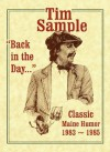 Back in the Day: Classic Maine Humor, 1983-1985 - Tim Sample