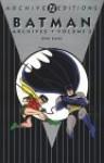 Batman Archives, Vol. 3 - Bill Finger, Bob Kane