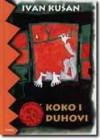 Koko i duhovi - Ivan Kušan