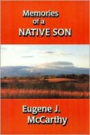 Memories of a Native Son - Eugene J. McCarthy