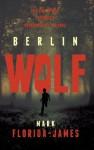 Berlin Wolf - Mark Florida-James