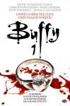 Buffy,Tome 1 - Richie Tankersley Cusick, Christopher Golden, Nancy Holder, John Vornholt