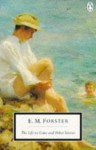 The Life to Come and Other Stories - E.M. Forster, Oliver Stallybrass