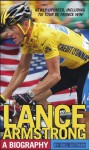 Lance Armstrong: A Biography - Bill Gutman