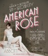 American Rose: A Nation Laid Bare: The Life and Times of Gypsy Rose Lee - Karen Abbott, Bernadette Dunne