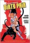 Great Adventure of the Dirty Pair - Haruka Takachiho, Dana Lewis, Yoshikazu Yasuhiko