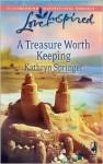 A Treasure Worth Keeping - Kathryn Springer