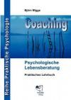 Coaching - Psychologische Lebensberatung - Björn Migge