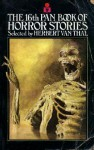 The 16th Pan book of horror stories - Herbert van Thal, Norman P. Kaufman, Roger F. Dunkley, Lavan. E. Coberley, Raymond Miller, Conrad Hill, Maureen O'Hara, David Lewis, Giles Gordon, Harry E. Turner, Christopher Bray, Dulcie Gray, Charles Thornton, Elleston Trevor
