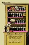 Natural Foods Cookbook - Beatrice Trum Hunter