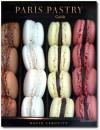 Paris Pastry Guide - David Lebovitz, Heather Stimmler-Hall