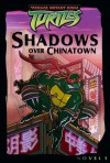 Shadows Over Chinatown - Steve Murphy, Patrick Spaziante
