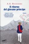Il ritorno del giovane principe - Alejandro Guillermo Roemmers, Claudia Marseguerra