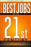 The Best Jobs for the 21st Century, Third Edition - Ron Krannich, Caryl Krannich