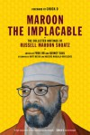 Maroon the Implacable: The Collected Writings of Russell Maroon Shoatz - Russell Maroon Shoatz, Mumia Abu-Jamal, Fred Ho, Quincy Saul, Nozizwe Madlala-Routledge, Matt Meyer