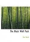 The Black Wolf Pack - Dan Beard