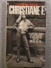 Christiane F: Autobiography of a Girl of the Streets and Heroin Addict - Christiane F
