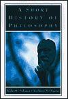 A Short History of Philosophy - Robert C. Solomon, Kathleen Marie Higgins