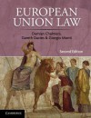European Union Law: Cases and Materials - Damian Chalmers, Gareth Davies, Giorgio Monti