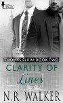 Clarity of Lines (Thomas Elkin #2) - N.R. Walker