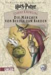 Die Märchen von Beedle dem Barden von J. K. Rowling (2008) Gebundene Ausgabe - J.K. Rowling