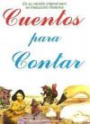 Cuentos para Contar - Jacob Grimm, Charles Perrault, Hans Christian Andersen