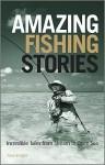 Amazing Fishing Stories - Paul Knight