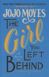 The Girl You Left Behind (Thorndike Core) - Jojo Moyes