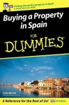 Buying a Property in Spain For Dummies (For Dummies) - Colin Barrow